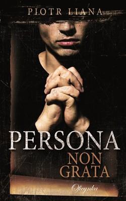 piotr-liana-persona-non-grata-cover-okladka