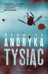 Dagmara Andryka, Tysiąc