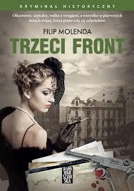 """Trzeci front"" Filip Molenda"