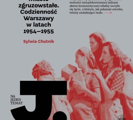 Miasto-zgruzowstale---Sylwia-Chutnik
