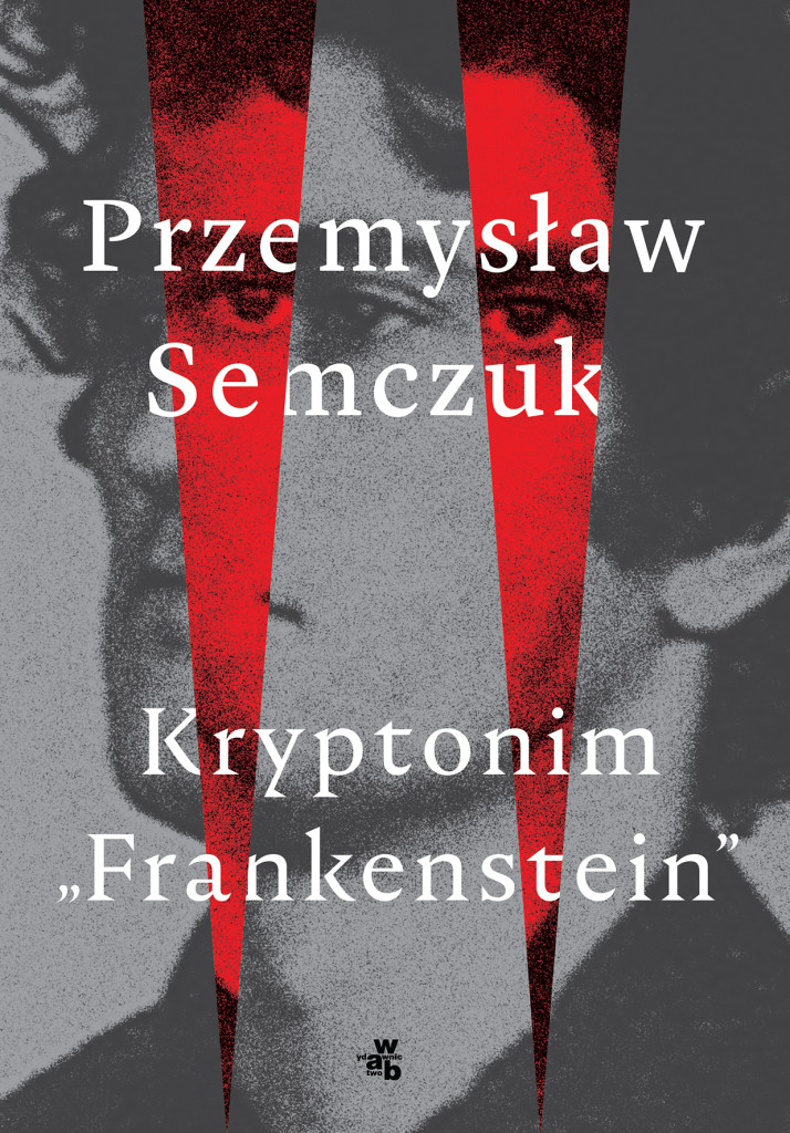 Semczuk_KryptonimFrankenstein