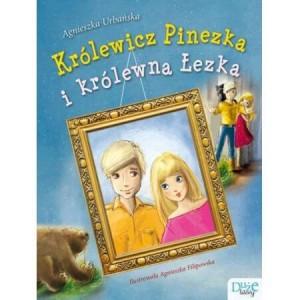 Królewicz Pinezka i królewna Łezka