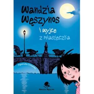 Wandzia Węszynos i wyjce z miasteczka