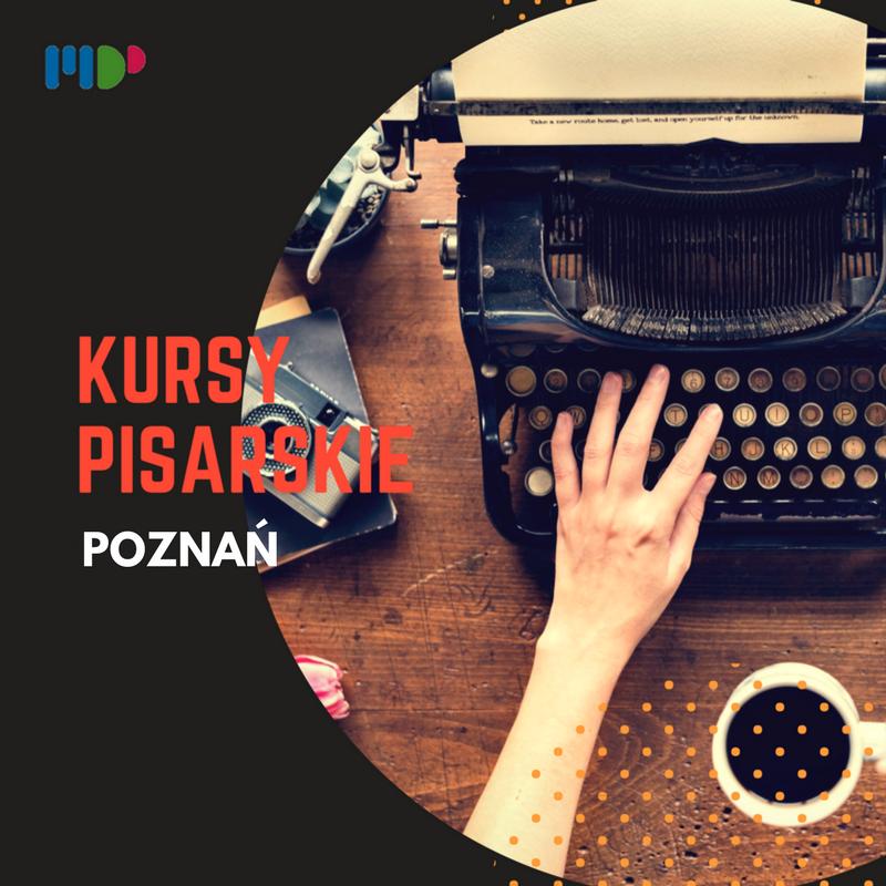 Kursy pisarskie w Poznaniu