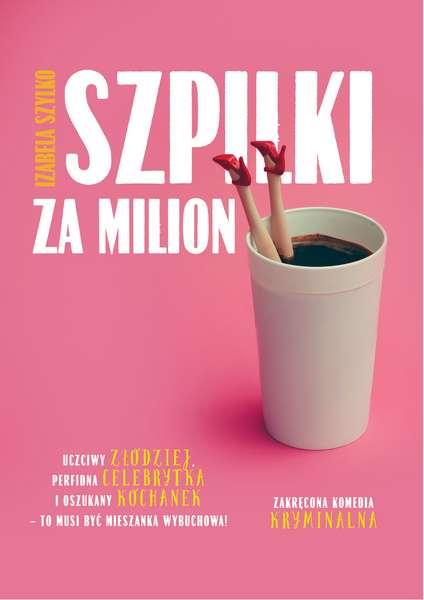 Izabela Szylko Szpilki za milion
