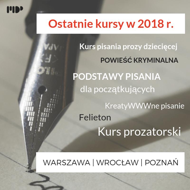 Ostatnie kursy pisarskie w 2018 r. (1)