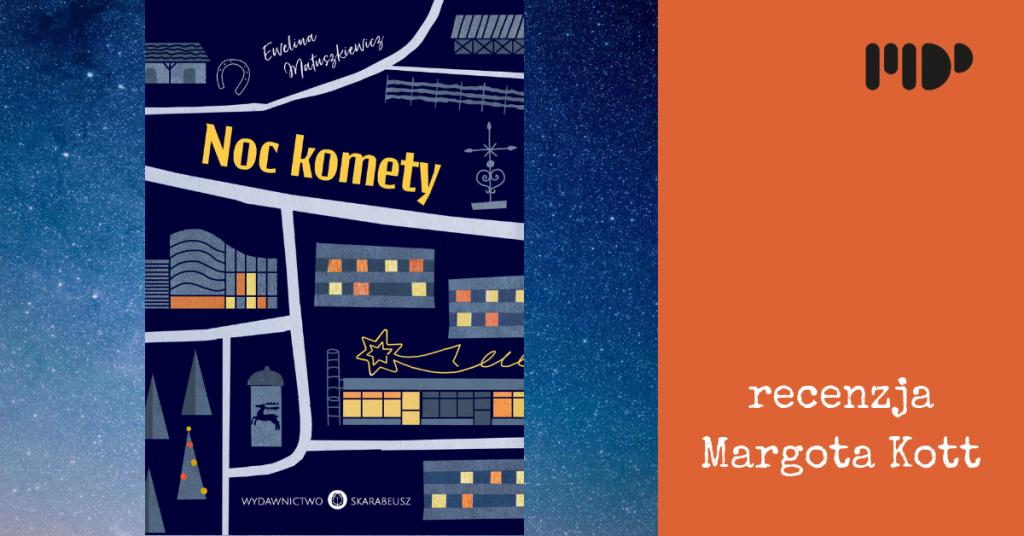 recenzja noc komety