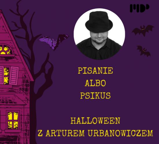 Halloween z Arturem Urbanowiczem