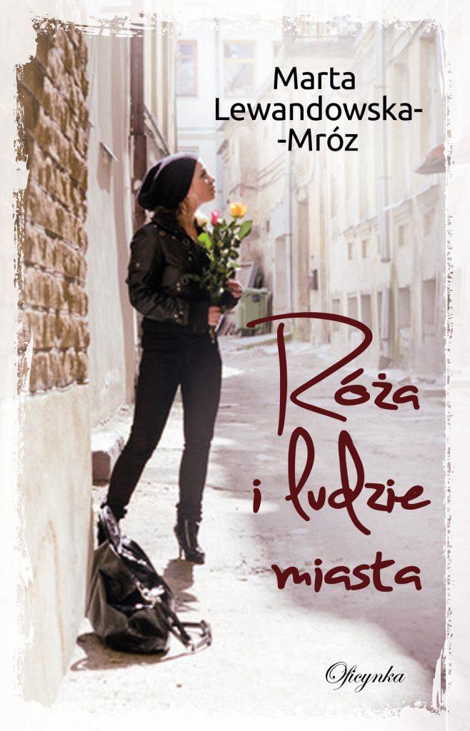 roza_i_ludzie_miasta_okładka (1)